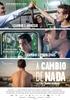 A CAMBIO DE NADA