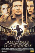 AMAZONAS Y GLADIADORES