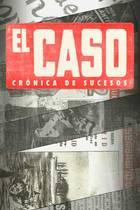 'El Caso. Crónica de sucesos'