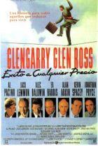 Glengarry Glen Ross: Éxito a cualquier precio