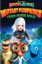 Monstruos contra alienígenas: Las calabazas mutantes del espacio